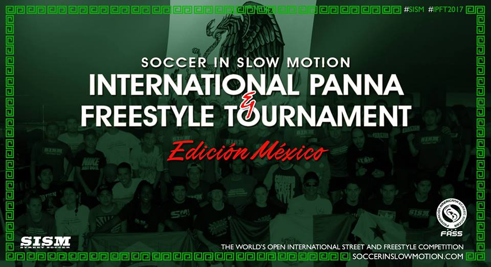 freestyle football events sism mexico