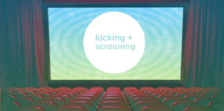 kicking + screening room